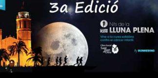 """Cursa solidaria """"Nits de la lluna plena"""" Sitges 2015"""