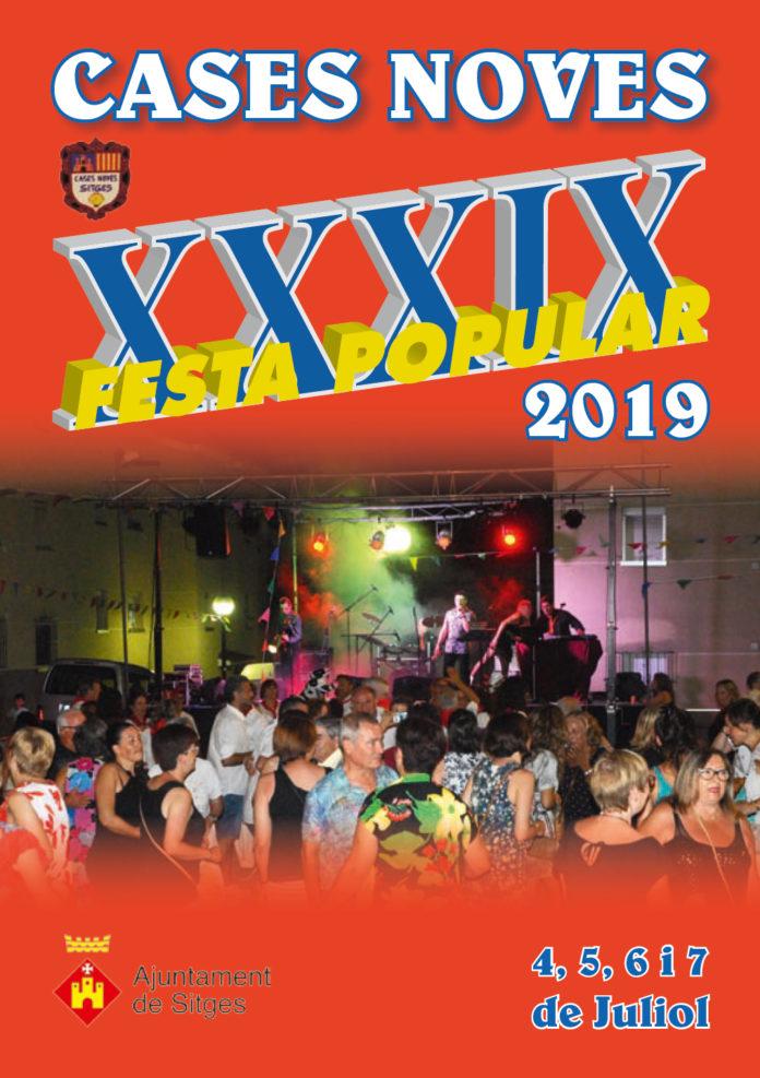 Fiesta Cases Noves Sitges 2019